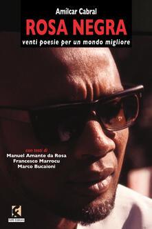 Rosa negra. Venti poesie per un mondo migliore. Testo portoghese a fronte.pdf