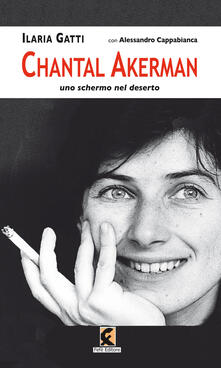 Chantal Akerman. Uno schermo nel deserto.pdf
