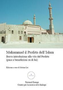 Radiospeed.it Muhammad, il Profeta dell'Islam. Breve introduzione alla vita del Profeta (pace e benedizioni su di lui) Image