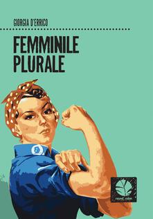 Femminile plurale - Giorgia D'Errico - copertina