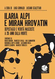 Festivalpatudocanario.es Ilaria Alpi e Miran Hrovatin. Depistaggi e verità nascoste a 25 anni dalla morte Image
