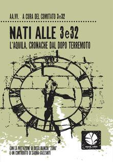 Nati alle 3e32. L'Aquila, cronache del dopo terremoto - copertina