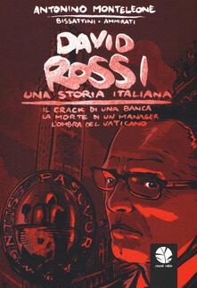 Camfeed.it David Rossi. Una storia italiana. Il crack di una banca, la morte di un manager, l'ombra del Vaticano Image