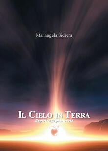 Il cielo in terra. Esperienza pre-morte.pdf