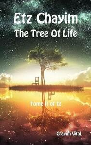 Etz Chayim. The tree of life. Ediz. ebraica e inglese. Vol. 11