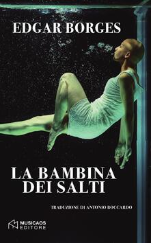La bambina dei salti - Edgar Borges - copertina