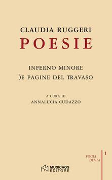 Poesie: Inferno minore-)e pagine del travaso - Claudia Ruggeri - copertina