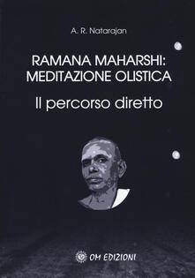 Voluntariadobaleares2014.es Ramana Maharshi: meditazione olistica. Il percorso diretto Image