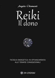 Voluntariadobaleares2014.es Reiki. Il dono. Tecnica energetica in affiancamento alle terapie convenzionali Image