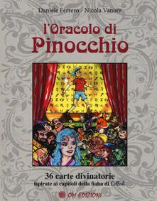 Lpgcsostenible.es L' oracolo di Pinocchio. 36 carte divinatorie ispirate ai capitoli della fiaba di Collodi. Con 36 Carte Image