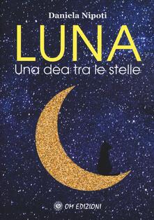Antondemarirreguera.es Luna. Una dea tra le stelle Image