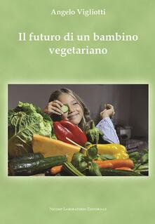 Nordestcaffeisola.it Il futuro di un bambino vegetariano Image