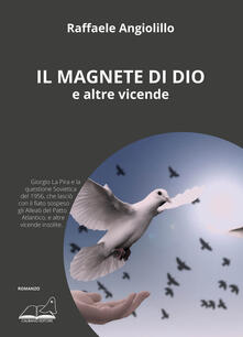Grandtoureventi.it Il magnete di Dio e altre vicende Image