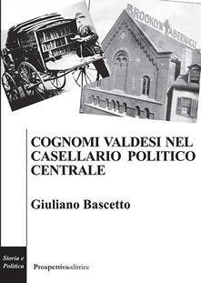 Winniearcher.com Cognomi valdesi nel casellario politico centrale Image