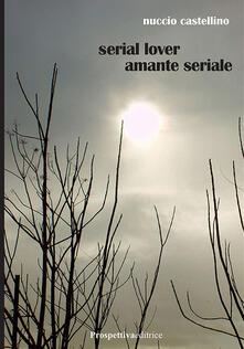Grandtoureventi.it Serial lover. Amante seriale Image