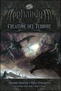 Nephandum. Creature del terrore
