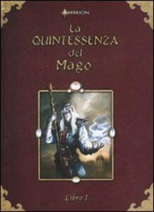 La quintessenza del mago. Vol. 1