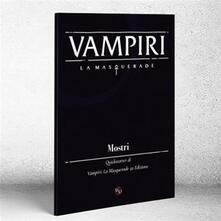 Vampiri: La Masquerade. Mostri