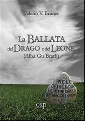 La ballata del drago e del leone. Alba Gu Brath