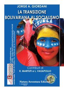 La transizione bolivariana al socialismo