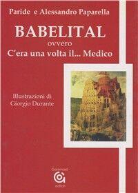 Babelital, ovvero c'era una volta il... medico