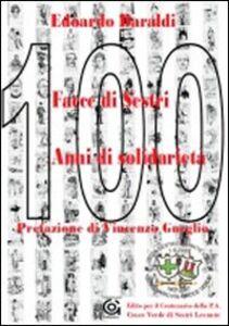 Cento facce di Sestri 100 anni di solidarietà
