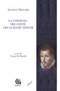 La congiura del conte Gio. Luigi de' Fieschi
