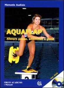 Aquaflap allenare gambe, addominali e glutei
