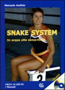 Snake system. In acqua alta senza limiti