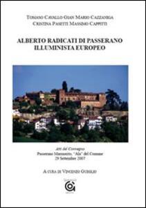 Alberto Radicati di Passerano. Illuminista europeo. Atti del Convegno (Passerano Marmorito, 29 settembre 2007)