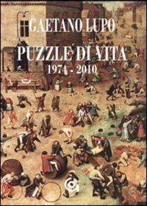 Puzzle di vita (1974-2009)