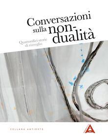 Ipabsantonioabatetrino.it Conversazioni sulla non-dualità. Quattordici storie di risveglio Image