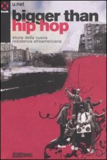 Camfeed.it Bigger than hip hop. Storie della nuova resistenza afroamericana Image