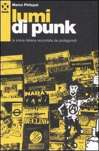 Lumi di punk. La scena italiana raccontata dai protagonisti