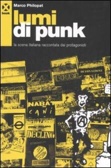 Ristorantezintonio.it Lumi di punk. La scena italiana raccontata dai protagonisti Image