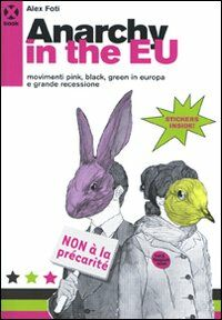 Anarchy in the EU. Movimenti pink, black, green in Europa e grande recessione