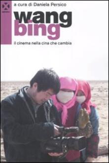 Wang Bing. Il cinema nella Cina che cambia.pdf