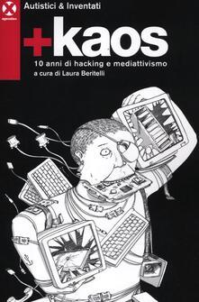 Equilibrifestival.it +Kaos. 10 anni di hacking e mediattivismo Image