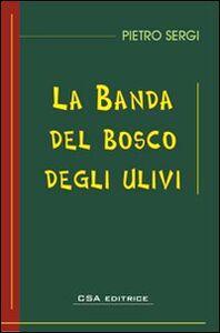 La banda del bosco degli ulivi
