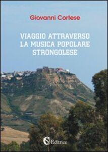 Viaggio attravreso la musica popolare strongolese