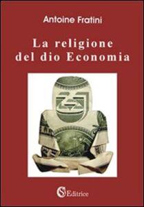 La religione del dio economia