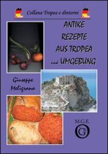 Antike Rezepte aus Tropea und Umgebung
