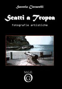 Scatti a Tropea. Fotografie artistiche