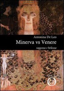 Minerva vs Venere. Saggezza e bellezza