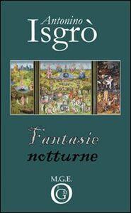 Fantasie notturne. Follie letterarie