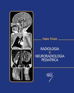 Radiologia e neuroradiologia pediatrica