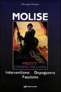 Molise, interventismo, dopoguerra, fascismo