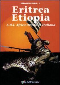 Eritrea-Etiopia. A.O.I. Africa orientale italiana