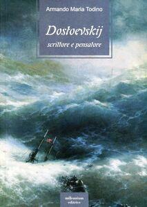 Dostoevskij scrittore e pensatore
