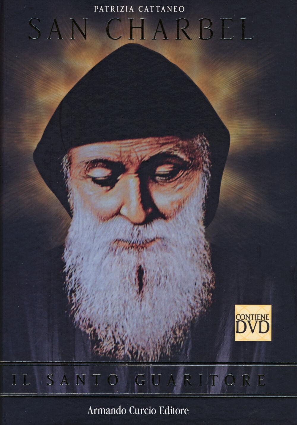 San Charbel. Il santo guaritore. Con DVD